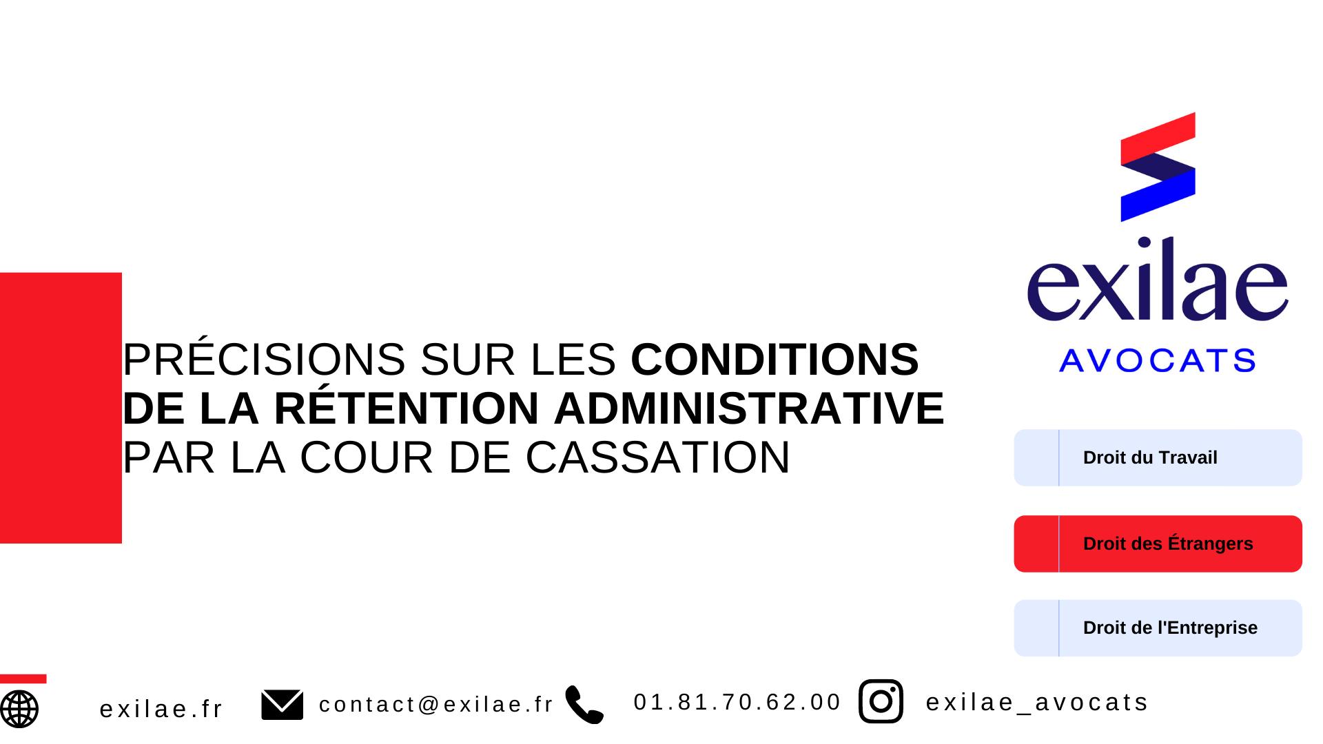 Précisions sur les conditions de la rétention administrative