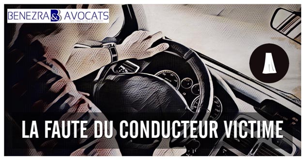 La faute du conducteur victime et son indemnisation