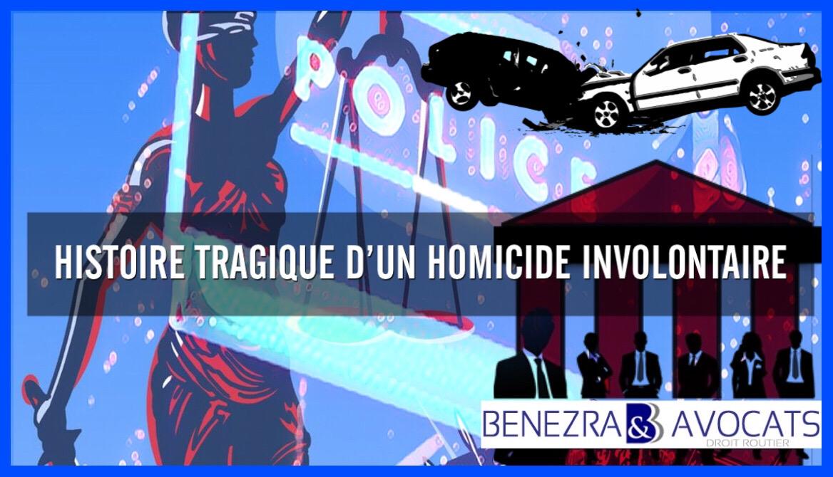 HISTOIRE TRAGIQUE D'UN HOMICIDE INVOLONTAIRE EN VOITURE