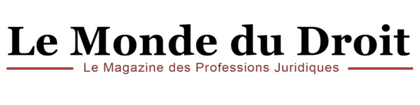"""""""Création de Lacamp Avocat, cabinet dédié aux litiges en France et en Chine"""" - Présentation du cabinet Lacamp Avocat par le magazine Le Monde du Droit"""